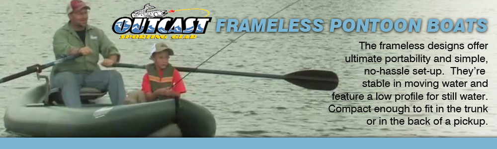 Outcast Frameless Pontoon Boats